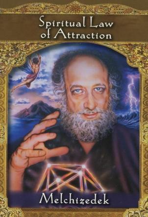 spirituele wet van aantrekking Melchizedek